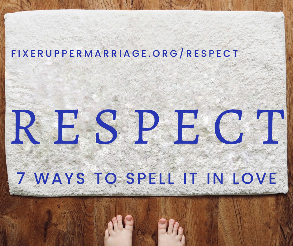Read more about the article Seven Ways to Spell Respect in Your Marriage