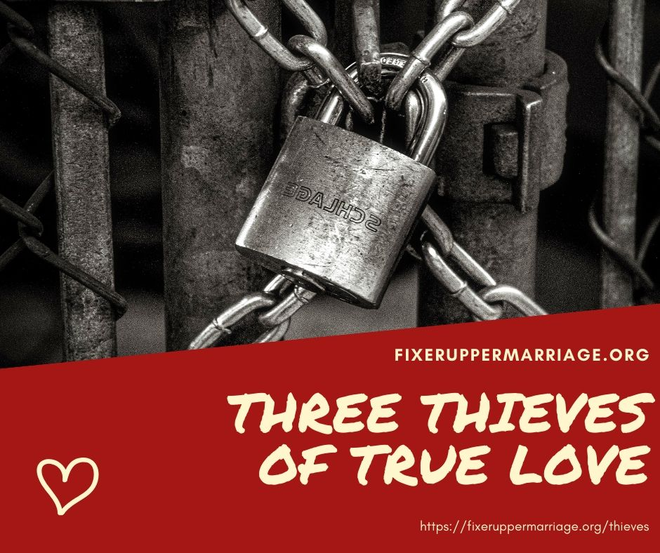 Read more about the article Three Thieves of True Love