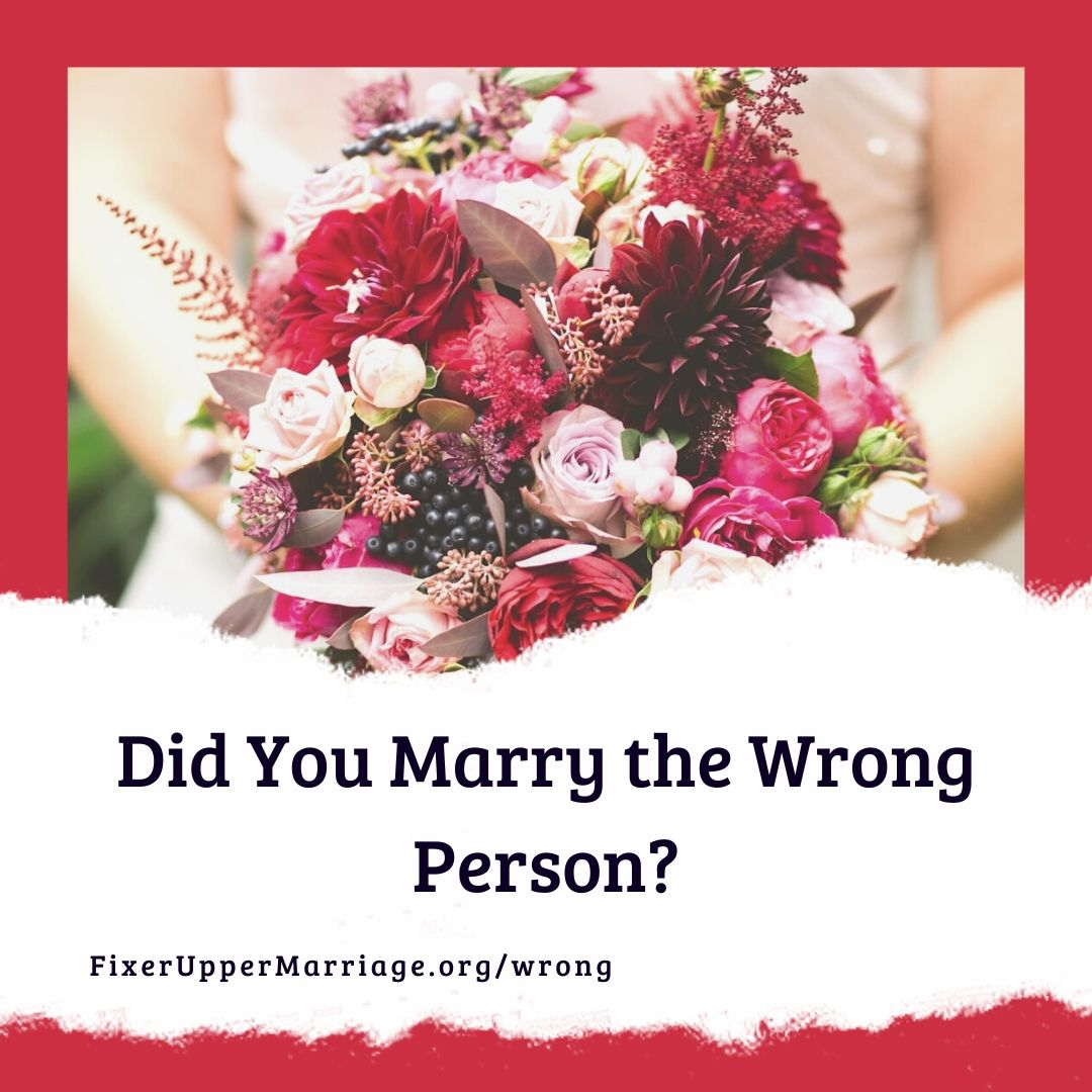 Read more about the article Did You Marry the Wrong Person?