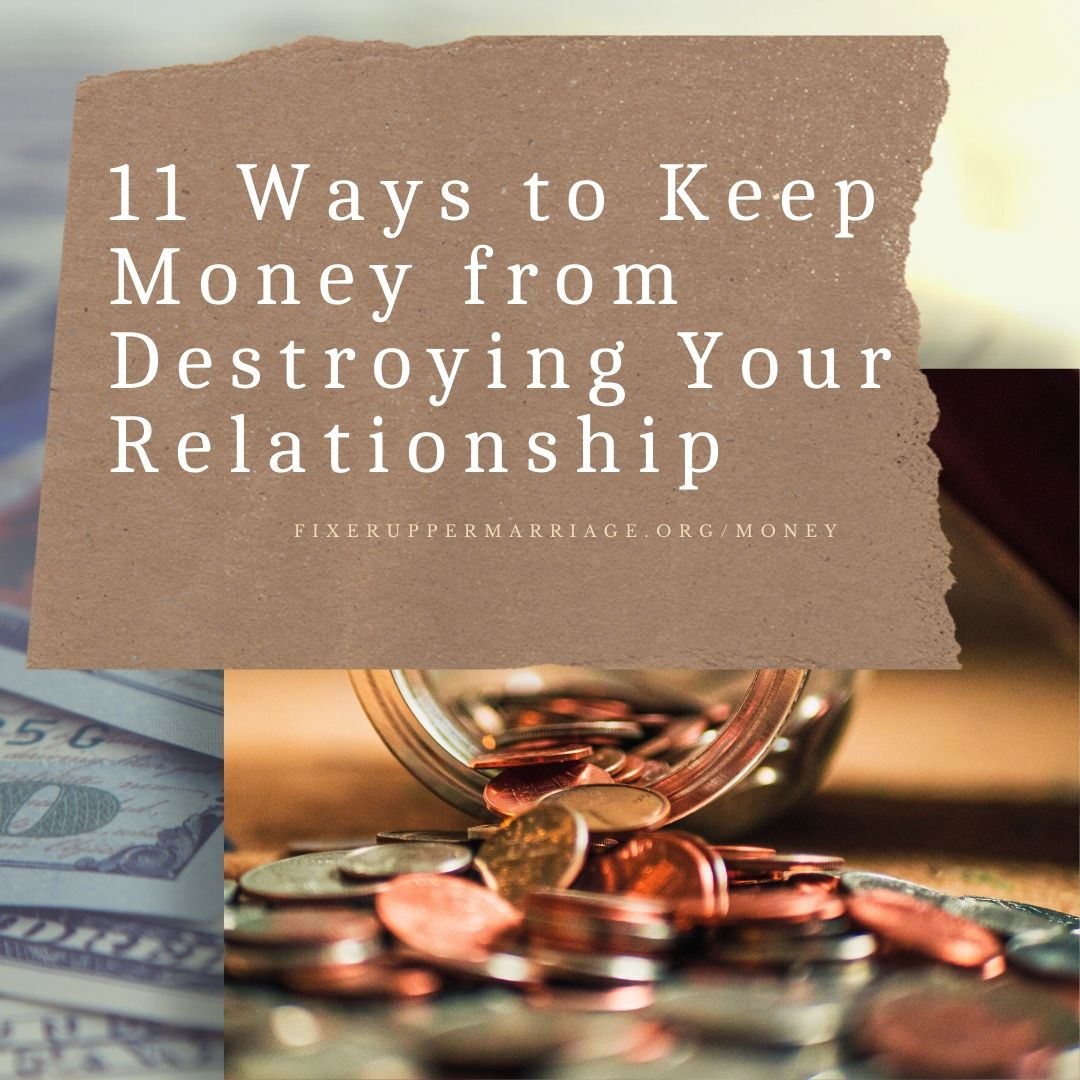 Read more about the article 11 Ways to Keep Money from Destroying Your Marriage