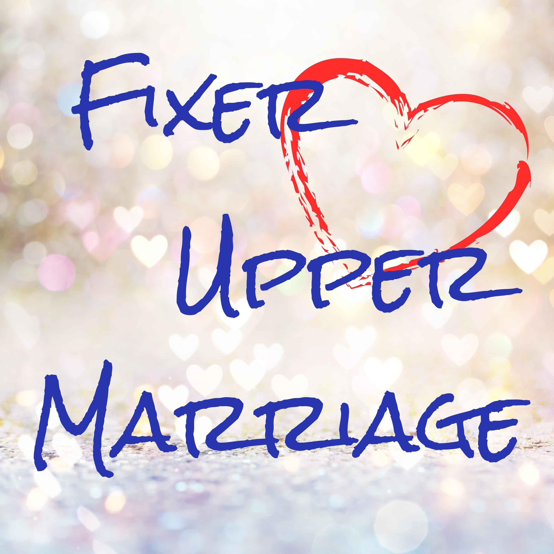 Fixer Upper Marriage
